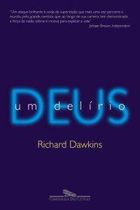 Deus, um delírio (Richard Dawkins) - 20/09/2007