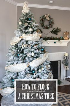 How to Flock a Christmas Tree (uses flocking powder, not the canned spray)
