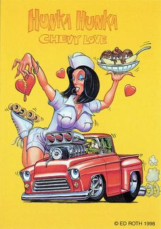 rat fink ed big daddy roth hunka hunka chevy love Rat Fink, Cool Trucks, Cool Cars, Gmc Trucks, Ed Roth Art, Truck Art, Garage Art, Car Drawings, Broken Drawings