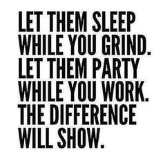 Let them sleep while you grind quote - Fitness Quotes #crossfit #gymlife #quotes