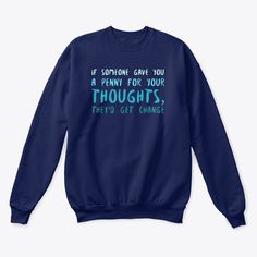 "Sagittarius Vibes Products from We offer ""Inspirational Wear"" Hoodie Sweatshirts, Crew Neck Sweatshirt, Graphic Sweatshirt, Hoodies, T Shirt, Sweatshirt Outfit, Funny Slogans, Funny Phrases, Funny Quotes"
