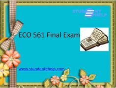 Get online answer of ECO 561 Final Exam through studentehelp expert. Here our expert provide best solved paper, test series regarding eco 561 final exam answers for free, eco 561 final exam answers uop, eco 561 final exam 39 questions.