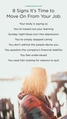 8 Little Known Signs Itu0027s Time To Quit Your Job