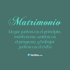 Frases Matrimonio Reflexiones Marriage Happy Marriage Y