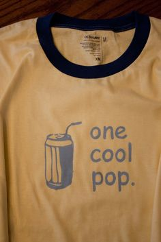"""One Cool Pop"" shirt from A Bushel & A Peck: Father's Day, Another Freezer Stencil and a Cool Gadget!"