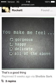 You make me feel...