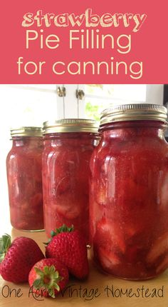 Strawberry Pie Filling for Canning - One Acre Vintage Homestead
