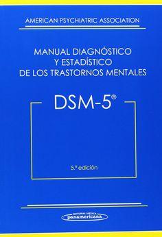 DSM-5 : manual diagnóstico y estadístico de los trastornos mentales / [American Psychiatric Association] ; coordinadores de la traducción, Celso Arango López, José Luis Ayuso Mateos, Eduard Vieta Pascual