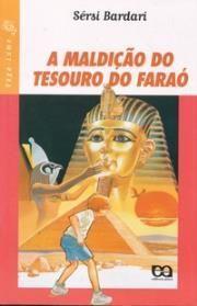 A Maldição do Tesouro do Faraó - Col. Vaga-lume