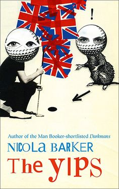Man Booker Prize 2012 Longlist: Nicola Barker, The Yips