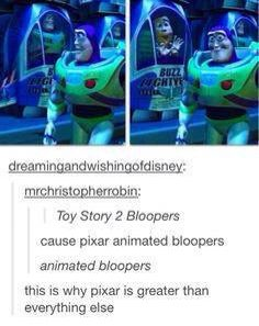 Animated bloopers are the reason why Pixar will never go out of business.Plus, all of the Pixar shorts Disney Love, Disney Magic, Disney Stuff, Disney And Dreamworks, Disney Pixar, Disney Films, Fandoms, Tumblr Funny, Funny Memes