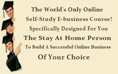 Worlds only online self-study e-business course! www.mom-e-market.com