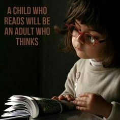 A child who reads . . .