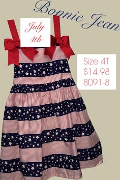 July 4th is right around the corner. Girls 4t Bonnie Jean dress NWT only $14.98