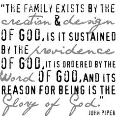family exists for the glory of God