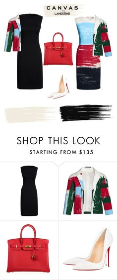 """""""Paint Your Look With Canvas by Lands' End: Contest Entry"""" by my-secret on Polyvore featuring Canvas by Lands' End, Hermès, Christian Louboutin and Lands' End"""