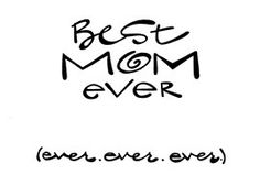 """""""Best MOM Ever (Ever, Ever, Ever)"""": Double-Matted in White, Plastic-Sleeved & Hand-Signed by the artist. 5x7 is $12 (+ shipping) 8x10 is $20 (+ shipping) 11x14 is $28 (+ shipping) www.VonGArt.com (Saying, Quote, Inspiration, Life Lessons, Memories, Family, Relationship, Friends, Bond, BFF, Girlfriend, Wife, Gift, Anniversary, Mother's Day, Son, Daughter, Children, Dad, Son, Daughter, Sister, Brother, Wedding, Marriage, Motivational, Encouragement, Love, Baby, Single, Bucket List, Art…"""