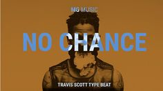 (FREE) Travis Scott Type Beat | MGMusic  No Chance | Mellow Synth Asap Rocky Hip-Hop Instrumental #thatdope #sneakers #luxury #dope #fashion #trending