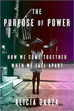 Amazon ❤ The Purpose of Power: How We Come Together When We Fall Apart
