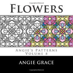 Flowers (Angie's Patterns Volume 8), http://www.amazon.com/dp/1493609076/ref=cm_sw_r_pi_awdm_Hsp-vb94BFKTN