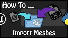 Unreal Engine 4 - How To Import Static And Skeletal Meshes From Fbx Using Python ──────────────────────────────────────────────────── How To Import Simple As. English Channel, Unreal Engine, Confirmation, Python, Engineering, Mesh, French, Youtube, French People