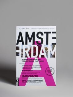 Amsterdam | Inspiration guide for cosmopolitan travellers #graphic #design