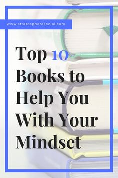 Need a little help in the Mindset department?  I know I always do!  Here are my top 10 self help book recommendations to help you in your business and in your life. #selfhelp #mindset