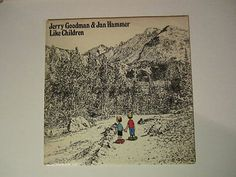 Jerry Goodman & Jan Hammer - Like Children - 1974 - Vinyl LP Record VG+