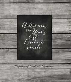 Autumn the Year's Last Loveliest Smile by LissetandCompany on Etsy