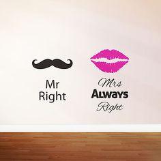 'Mr Right Mrs Always Right' Wall Sticker