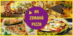 pizza na zdravší spôsob Russian Recipes, Quiche, Pizza, Menu, Polish, Food, Menu Board Design, Vitreous Enamel, Eten