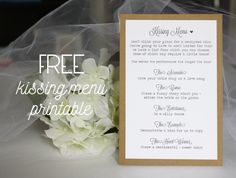 Welcome to my little corner of the Internet! Here's where I'll be sharing new shop items as they become available, as well as other DIY projects! I saw this idea for a 'kissing menu' for the reception online and I loved it. What a fun alternative to the typical 'clink your glass to get the bride and groom to kiss' tradition! I couldn't find a menu online that I loved, so I decided to create my own. And I thought, why keep this to myself? Free things as a bride-to-be are always a score! ...