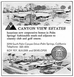Fifty years on, Canyon View Estates still fulfills the midcentury dream — and offers a bright destination for a new generation of modernists Modern Art Deco, Mid-century Modern, Modern Houses, Vintage Architecture, Architecture Design, Palm Springs Mid Century Modern, Palm Springs Style, Googie, Vintage Ads