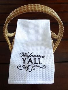 """SOUTHERN STOCKING STUFFER Welcome Y'all Kitchen Towel 