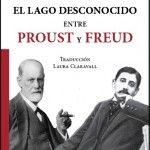 Lo que Proust le habría dicho a Freud