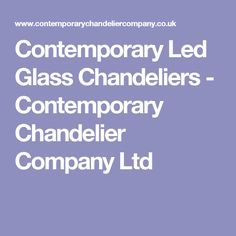 Contemporary Led Glass Chandeliers - Contemporary Chandelier Company Ltd