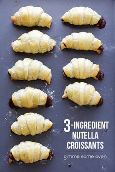 3-Ingredient Nutella Croissants - Gimme Some Oven