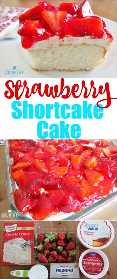 Strawberry Shortcake Cake recipe from The Country Cook cake cheesecake cake cupcakes cake decoration cake fancy dessert cake Food Cakes, Cupcake Cakes, Cupcakes, Just Desserts, Delicious Desserts, Yummy Food, Party Desserts, Healthy Food, Cake Mix Recipes