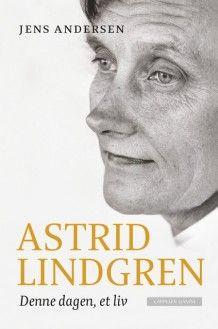 Astrid Lindgren av Jens Andersen (Ebok)