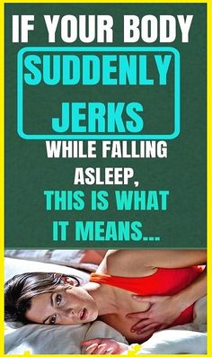 If Your Body Suddenly Jerks While You Are Falling Asleep, This Is What it Means Want You Back Quotes, Braided Hairstyles For Black Women Cornrows, Kettlebell Kings, Make Him Want You, Special Text, Getting Him Back, Falling Asleep, Body Hacks, Body And Soul