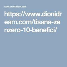 https://www.dionidream.com/tisana-zenzero-10-benefici/