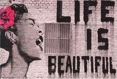 Poster – Banksy Life is Beautiful – Picture Decoration Graffiti Pop Art Urban Street Style Billie Holiday Artwork Stencil Image Photo Decor Wall Mural - Beautiful Graffiti, Beautiful Posters, Beautiful Images, Billie Holiday, Poster Pictures, Print Pictures, Abstract Pictures, Pop Art, Foto Transfer