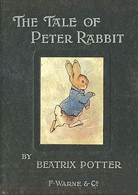 Peter Rabbit, Written and Illustrated by Beatrix Potter 1902 Published by, Frederick Warne & Co.
