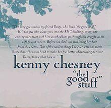 The Good Stuff- Kenny Chesney