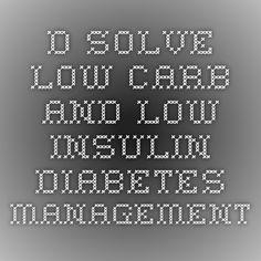 D-solve -- low carb and low insulin diabetes management