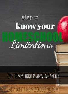ow Your Homeschooling Limitations - Homeschool Planning Series
