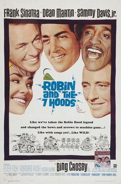 """Robin and the 7 Hoods"" (1964). Country: United States. Director: Gordon Douglas. Cast: Frank Sinatra, Dean Martin, Bing Crosby, Sammy Davis Jr., Edward G. Robinson, Peter Falk, Victor Buono, Barbara Rush"