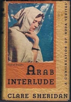 Arab Interlude, Clare Sheridan