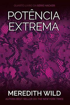 Potência extrema (Hacker Livro 4) por Meredith Wild https://www.amazon.com.br/dp/B01ES0ZY4O/ref=cm_sw_r_pi_dp_x_-fuuybXCJ8XX3