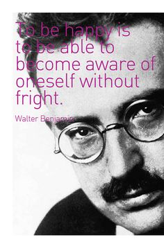 Benjamin Walter Benjamin, Critical Theory, Teaching, Modernism, Sayings, Words, Quotes, The Thinker, Modern Art